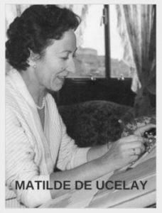 Matilde de Ucelay (1912-2008)