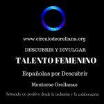 DESCUBRIMOS TALENTO FEMENINO. 8 DE MARZO DÍA INTERNACIONAL DE LA MUJER